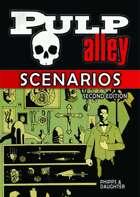 Pulp Alley 2E - Scenarios PDF
