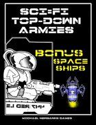 Bonus Space Ships