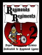 Raymonds Regiments 2