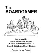 The Boardgamer Magazine - Contents by Game Article