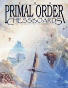 The Primal Order: Chessboards: The Planes of Possibility