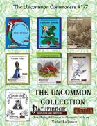 Uncommon Commoners #1-7: The Uncommon Collection