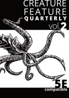 Creature Feature Quarterly vol. 2 (5e)