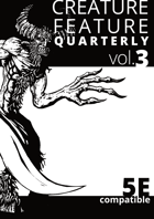 Creature Feature Quarterly vol. 3 (5e)