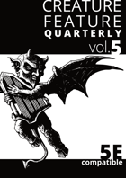 Creature Feature Quarterly vol. 5 (5e)