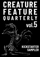 Creature Feature Quarterly vol. 5 (OSE) KS PREVIEW
