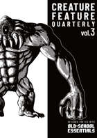 Creature Feature Quarterly vol. 3 (OSE)