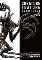 Creature Feature Quarterly vol. 5 (OSE)