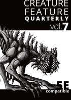 Creature Feature Quarterly vol. 7 (5e)