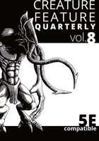 Creature Feature Quarterly vol. 8 (5e)