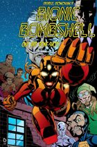 Derec Donovan's BIONIC BOMBSHELL one and done shot