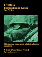 FiveCore 3rd edition. Skirmish Gaming Evolved