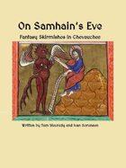 On Samhain's Eve - Chevauchee Fantasy supplement