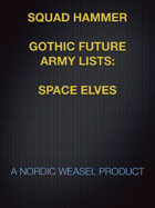 Squad-Hammer Gothic Future army list: Space Elves