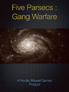 Five Parsecs : Gang Warfare
