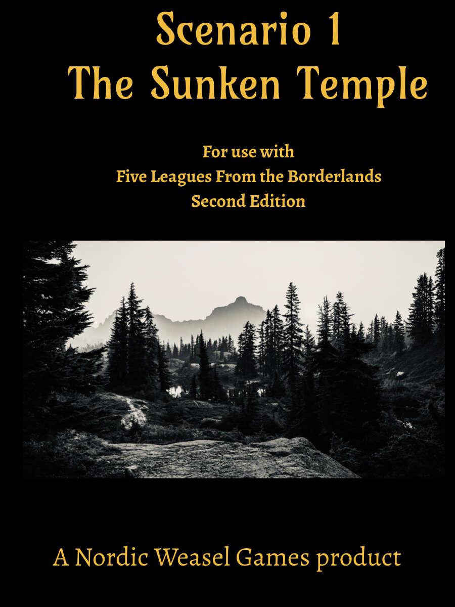 Five Leagues Scenario 1: The Sunken Temple