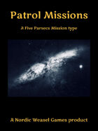 Five Parsecs Patrol Missions