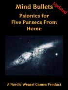 Five Parsecs Mind Bullets