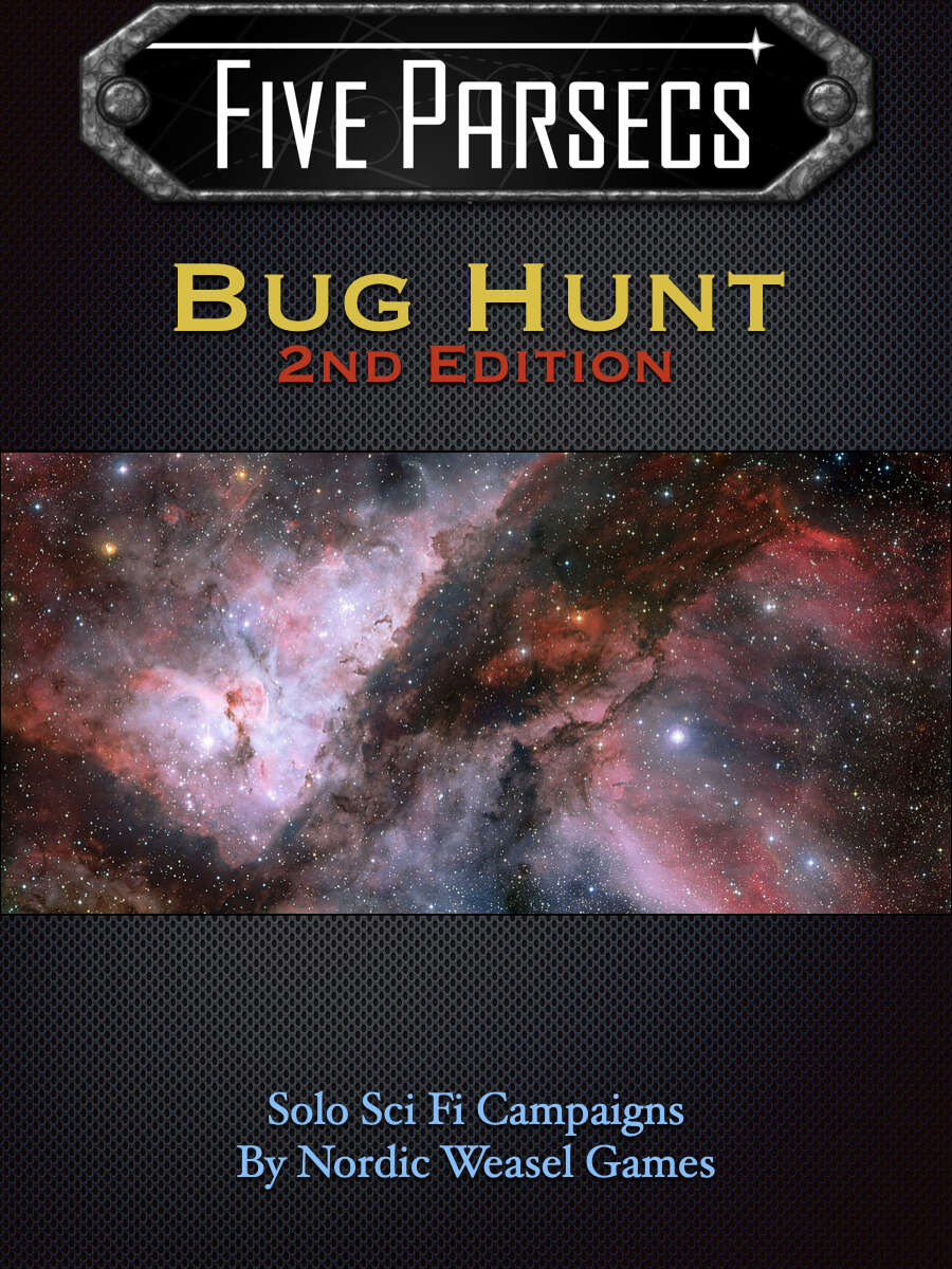 Five Parsecs Bug Hunt