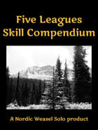 Five Leagues Skill Compendium
