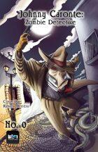 Johnny Caronte Zobie Detective #0