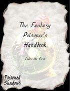 The Fantasy Poisoner\'s Handbook (Codex the First)