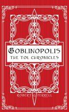 Goblinopolis - The Tol Chronicles