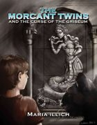 The Morcant Twins And The Curse Of The Griseum