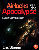 Airlocks and the Apocalypse