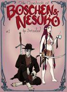 The Casebook of Boschen and Nesuko #1