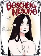 The Casebook of Boschen and Nesuko #5