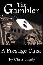 The Gambler: A Prestige Class