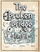The Broken Bridge II
