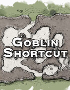The Goblin Shortcut