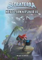 Astraterra: Kertojan käsikirja