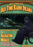PA001 The Alligator Menace