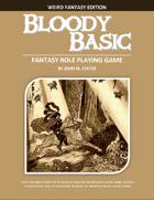Bloody Basic - Weird Fantasy Edition