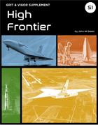 Grit & Vigor - High Frontier