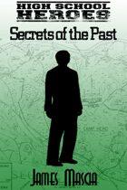 High School Heroes Short: Secrets of the Past