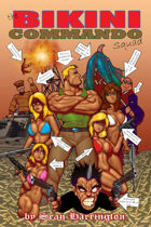 The Bikini Commando Squad