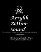 Arrghh Bottom Sound-Ships: Crews, Combat, and Trade