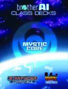Mystic Core Class Deck
