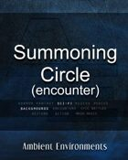 Summoning Circle (encounter) - from the RPG & TableTop Audio Experts