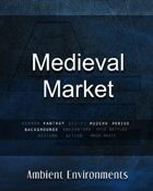Medieval Market   - from the RPG & TableTop Audio Experts