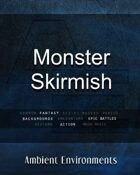 Monster Skirmish   - from the RPG & TableTop Audio Experts
