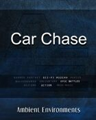 Car Chase - from the RPG & TableTop Audio Experts