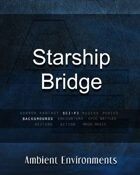 Starship Bridge - from the RPG & TableTop Audio Experts