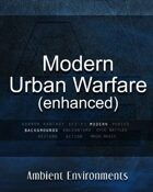 Modern Urban Warfare (enhanced)   - from the RPG & TableTop Audio Experts