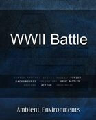 WWII Battle - from the RPG & TableTop Audio Experts
