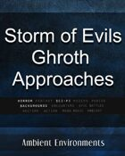 Storm of Evils – Ghroth Approaches - from the RPG & TableTop Audio Experts
